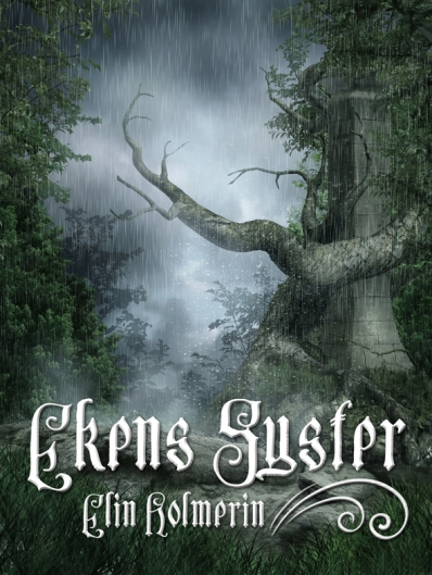 Ekens syster - Elin Holmerin